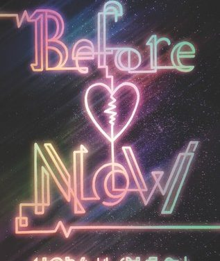 Review: Before  Now by Norah Olson